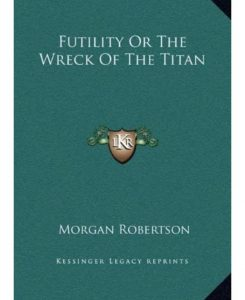 The Wreck of the Titan Or_Futility
